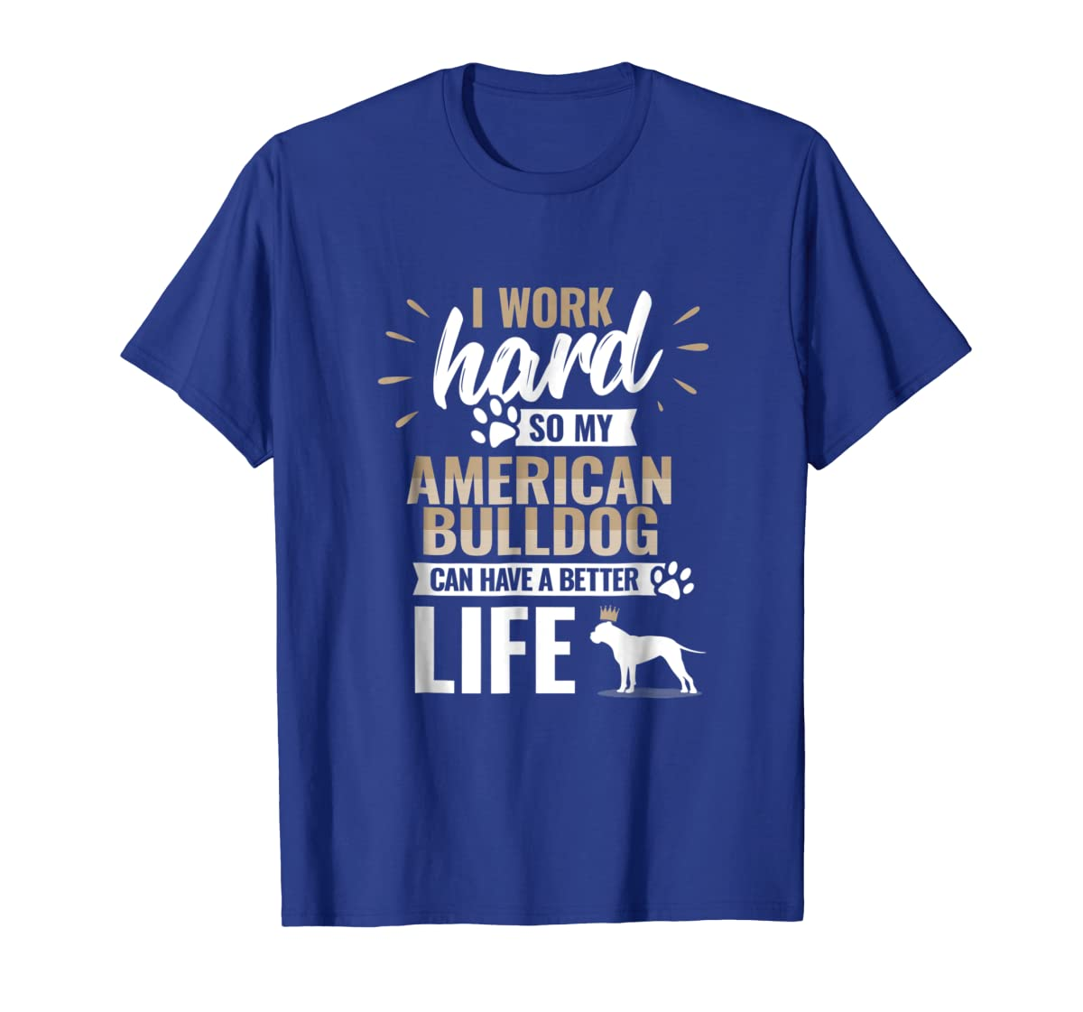 Cool Dog T-Shirt American Bulldog Owner Gift-Men's T-Shirt-Royal