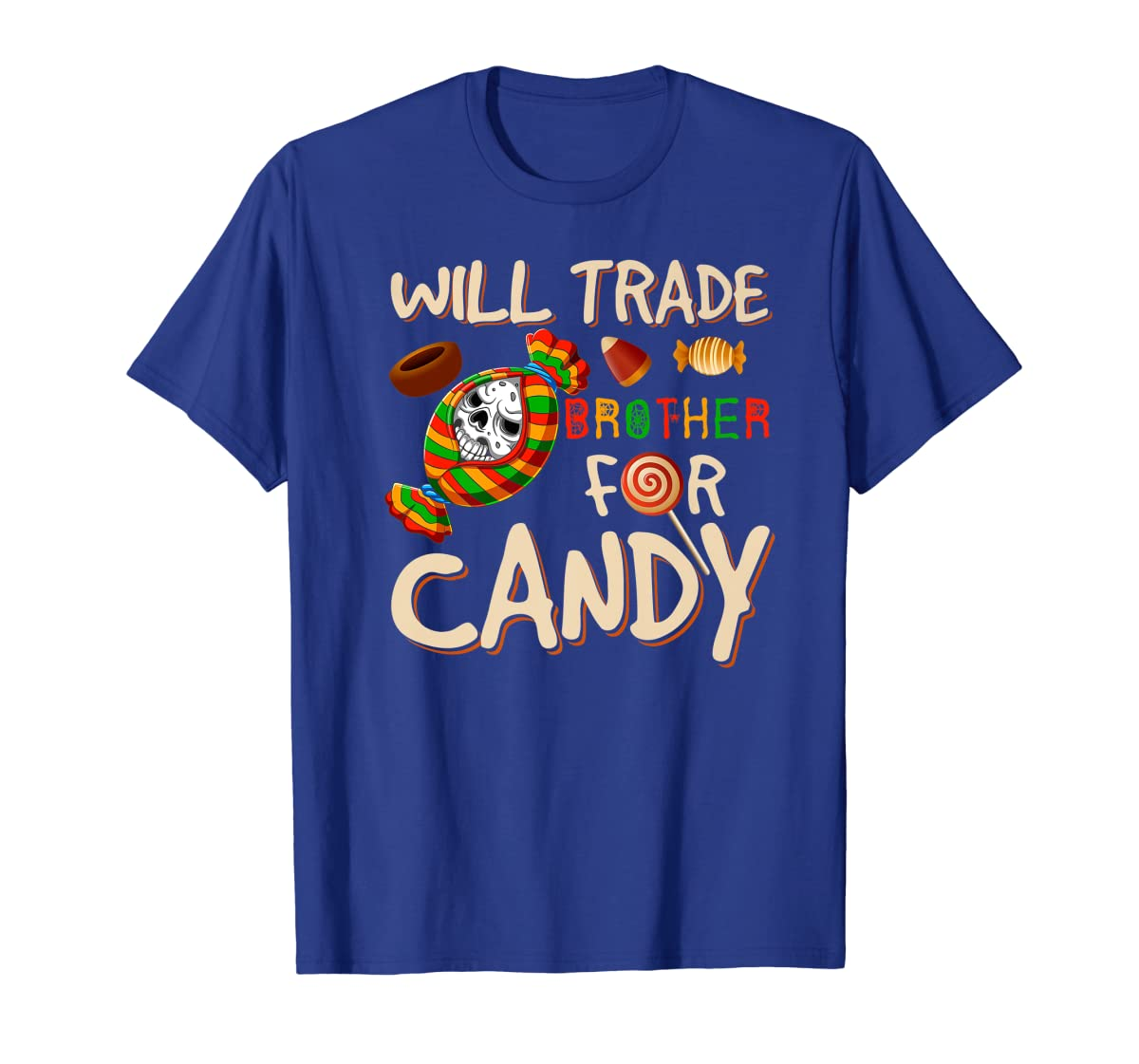 Will Trade Brother For Candy Halloween Premium T-Shirt-Men's T-Shirt-Royal