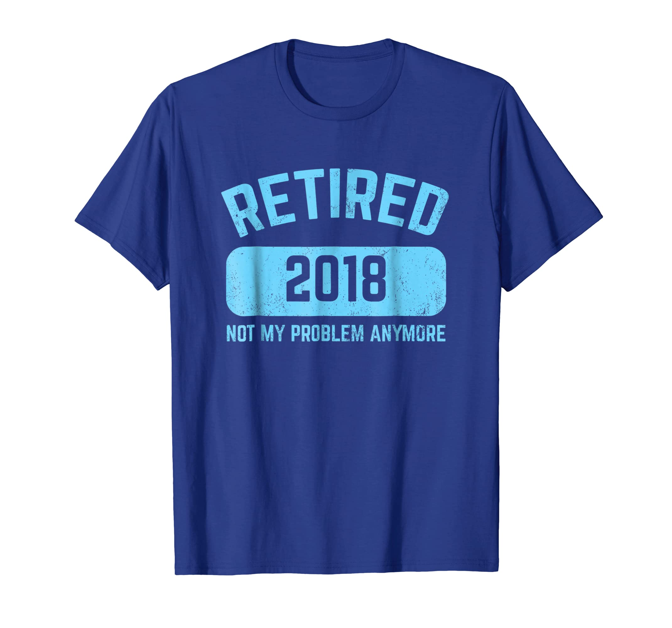 Funny Retirement Party Gift Shirt Not My Problem Anymore-ln