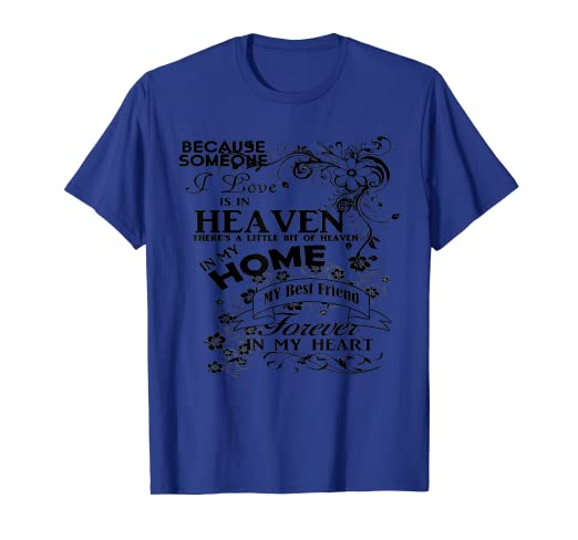 Amazon.com: Missing My Bestfriend Tshirts Heaven Tees Quotes ...
