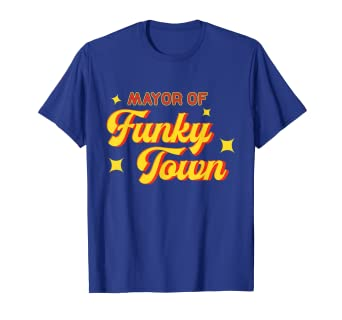 6d707475 Image Unavailable. Image not available for. Color: Mayor of Funky Town T-Shirt  Vintage Disco 70s Retro ...
