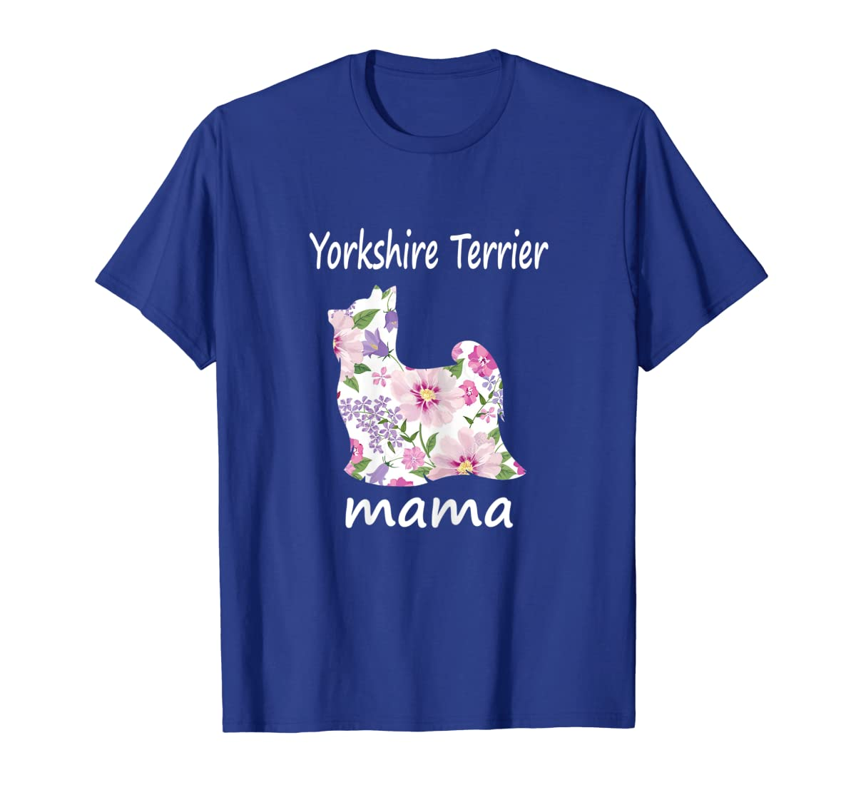 Womens Yorkshire Terrier Mama Decorative Flowers Dog Lover Mom T-Shirt-Men's T-Shirt-Royal