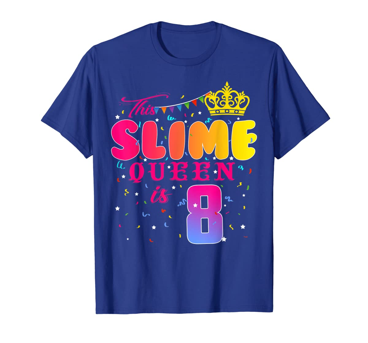 8 Years Old 8th Birthday Slime Queen Shirt Girl Gift Party-Men's T-Shirt-Royal