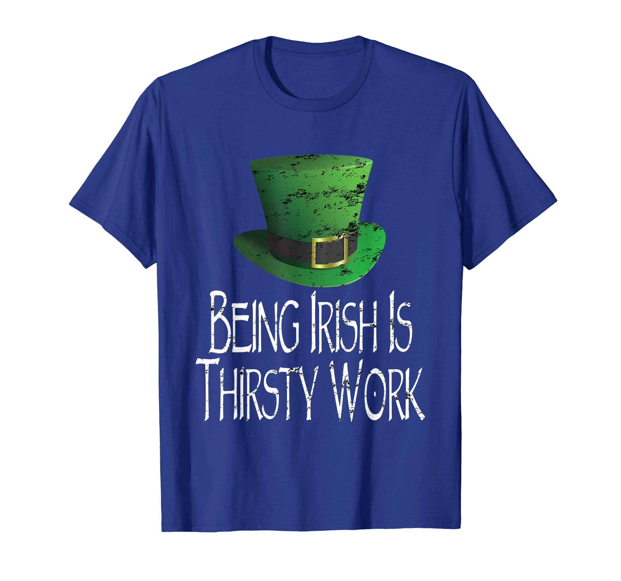 83a3af928 Amazon.com: Mens Being Irish Is Thirsty Work St. Patricks Day Funny T-Shirt:  Clothing