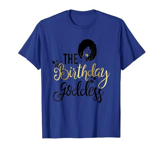 Amazon Black Girl Magic Birthday Goddess Shirt Gold Party Gift