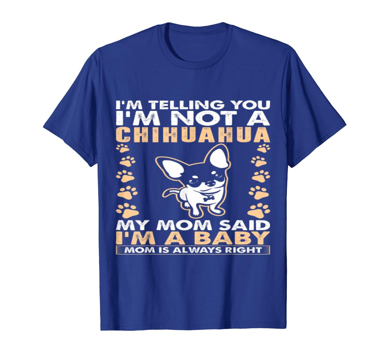 fea0af4d1 Amazon.com: Im Not A Chihuahua Dog Mom shirt: Clothing