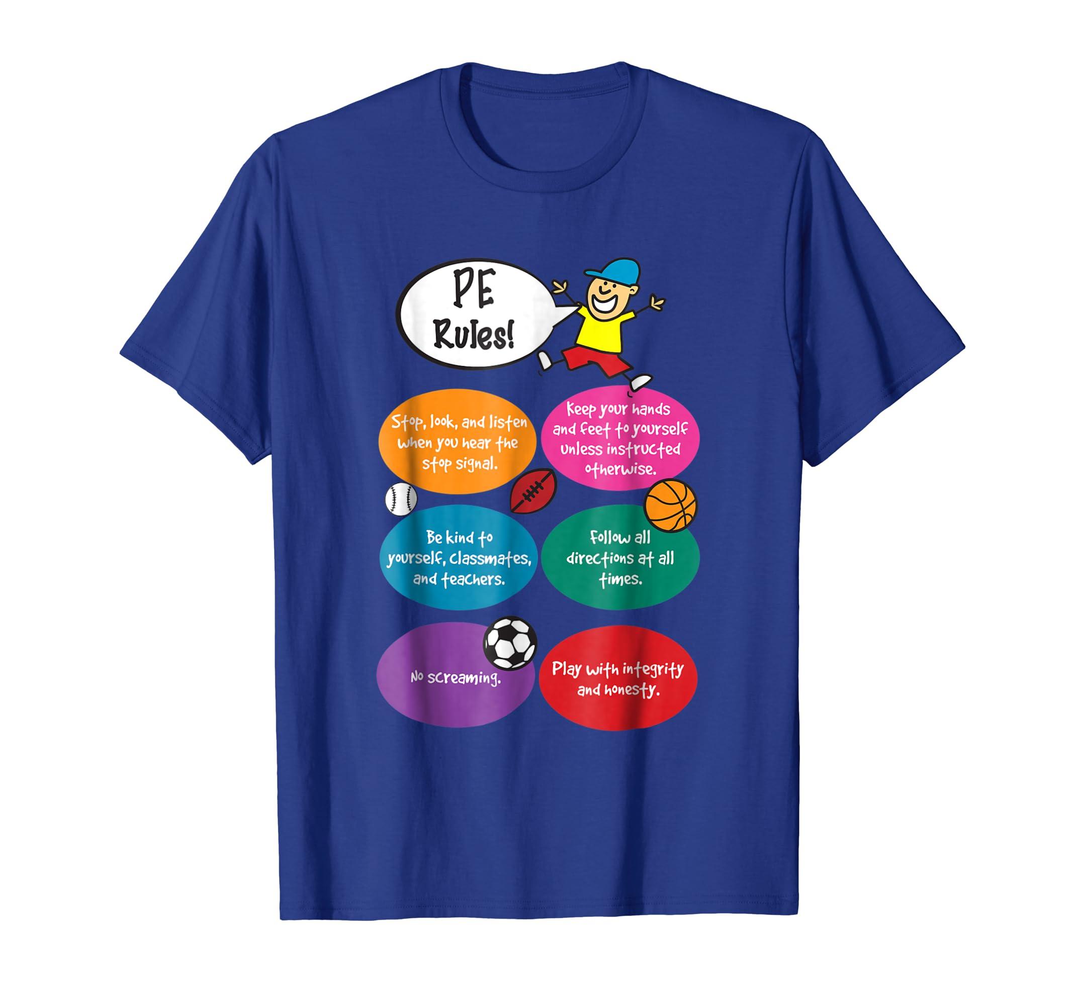 P.E. Rules Physical Education Teacher PE T-Shirt-mt