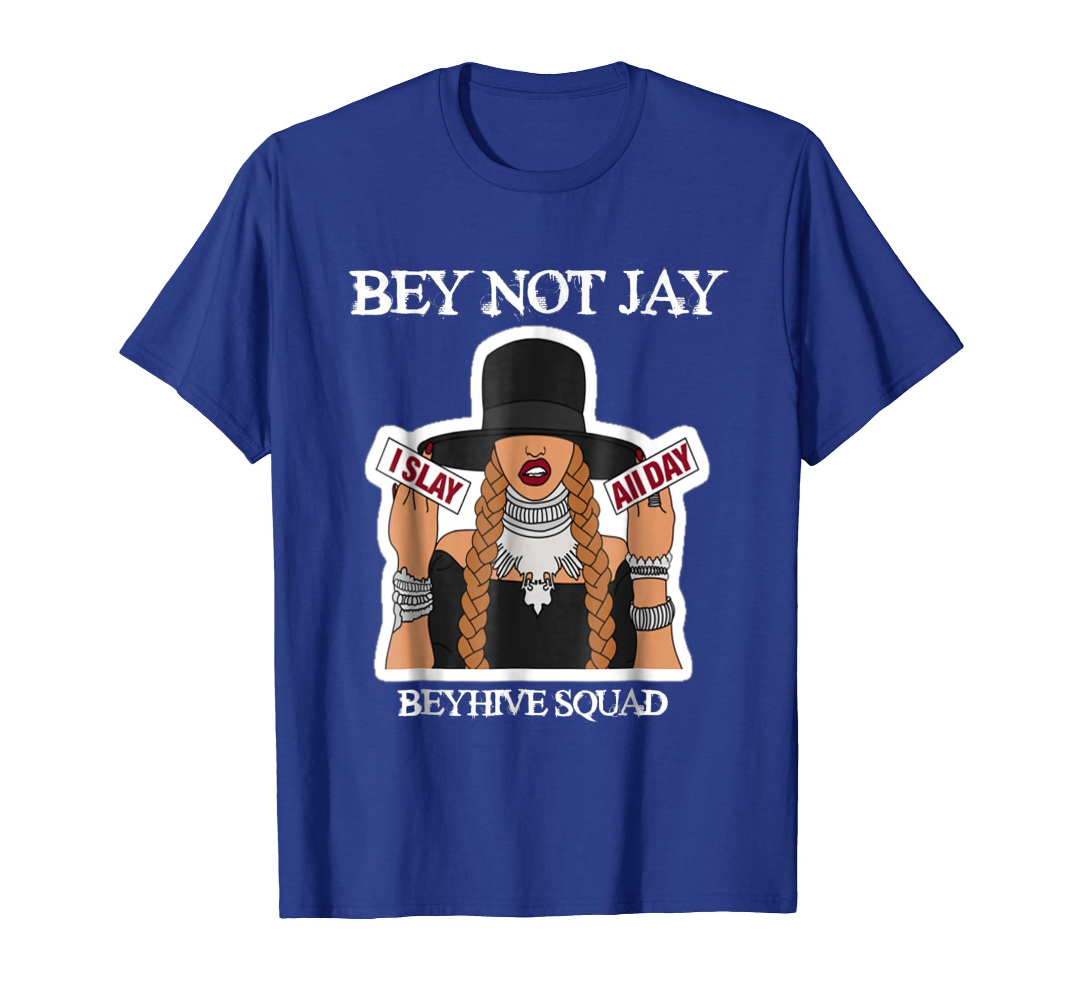 Bey Not Jay Squad OTR II T-shirt Beyhive Beychella Men Women-fa