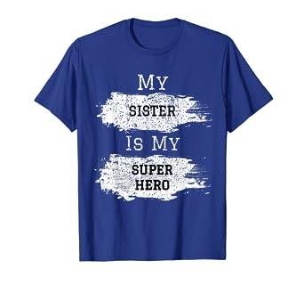 009aa6b94890 Amazon.com: Sister Shirt | My Sister Is My Superhero Matching Outfit ...