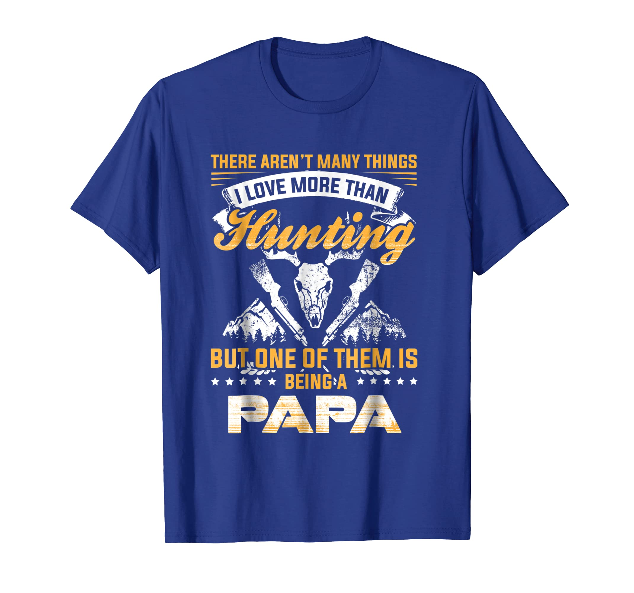 I Love More Than Hunting Is Being A Papa T-Shirt-SFL