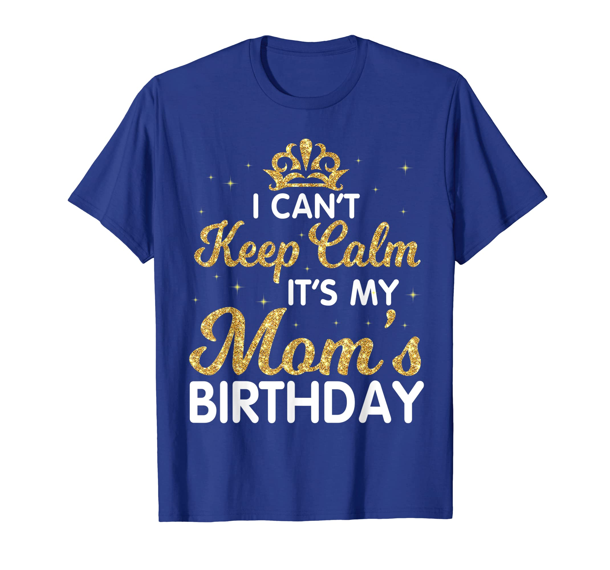 I Can't Keep Calm It's My Mom Birthday Light Vintage Shirt-Yolotee