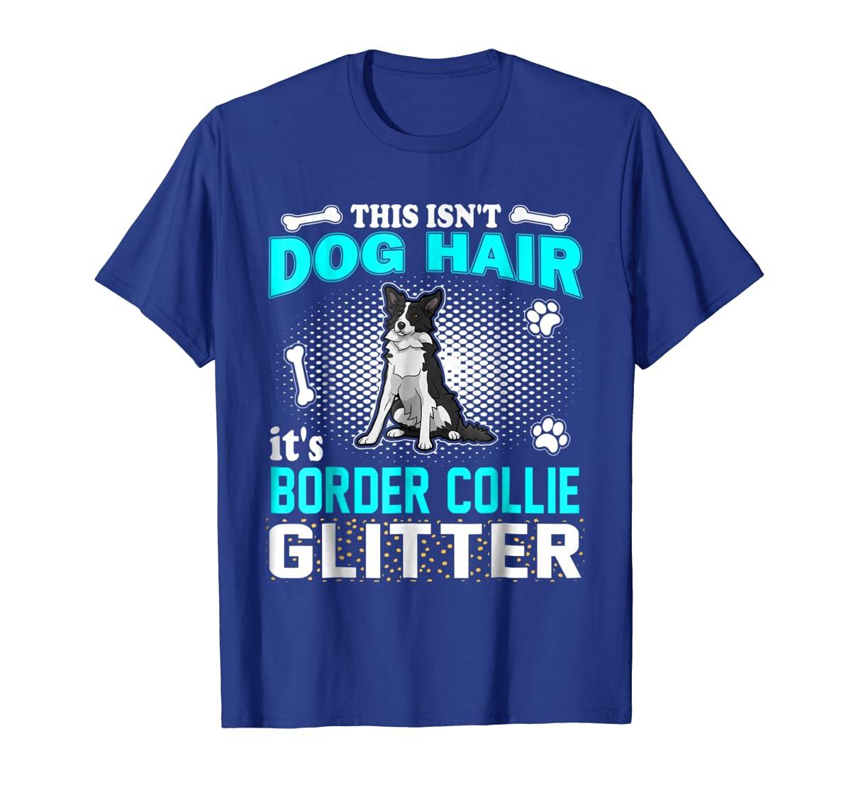 This Isn't Dog Hair It's Border Collie Glitter T-Shirt-Men's T-Shirt-Royal