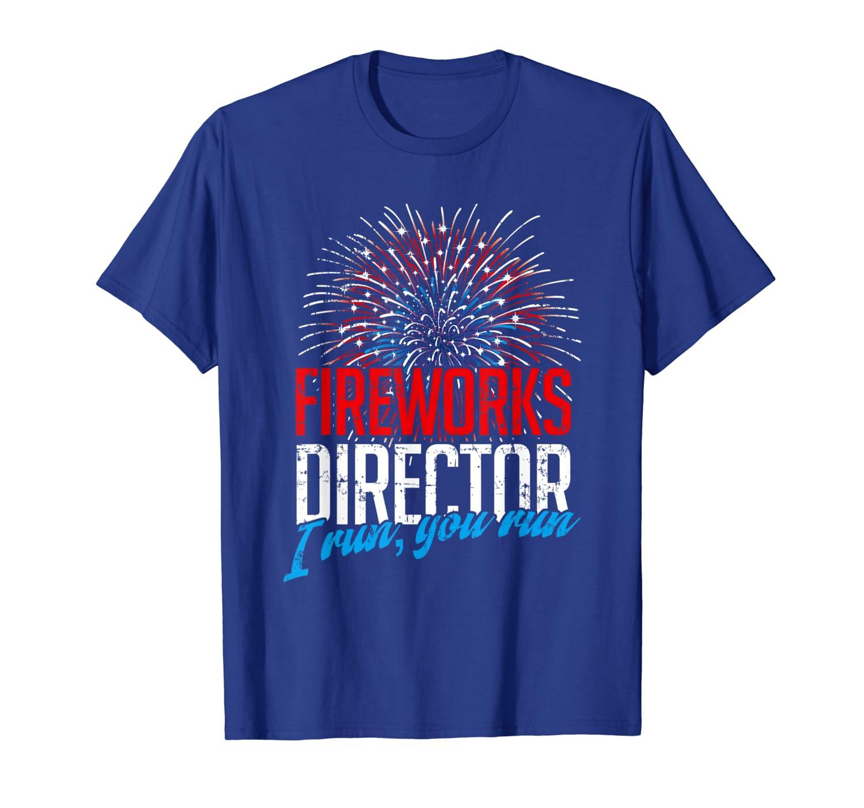 Fireworks Director 4th July T-Shirt-Loveshirt
