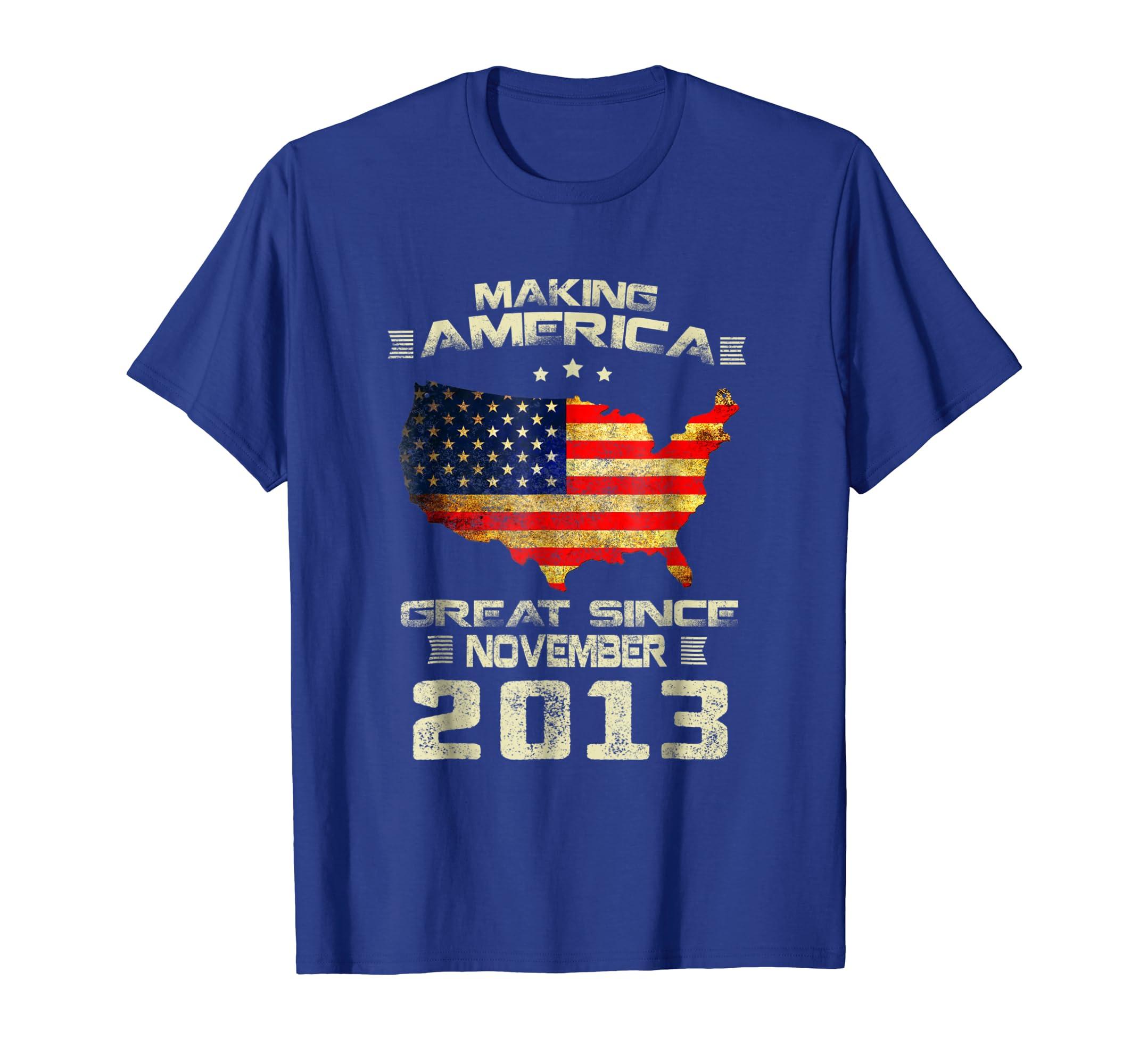 Making America Great Since November 2013 5th Birthday Gift-SFL