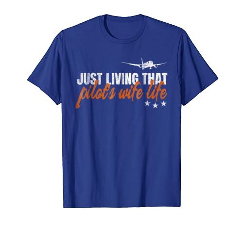 Pilot Wife T-Shirt Fynny Flying Pilot Aircraft Tee Gift