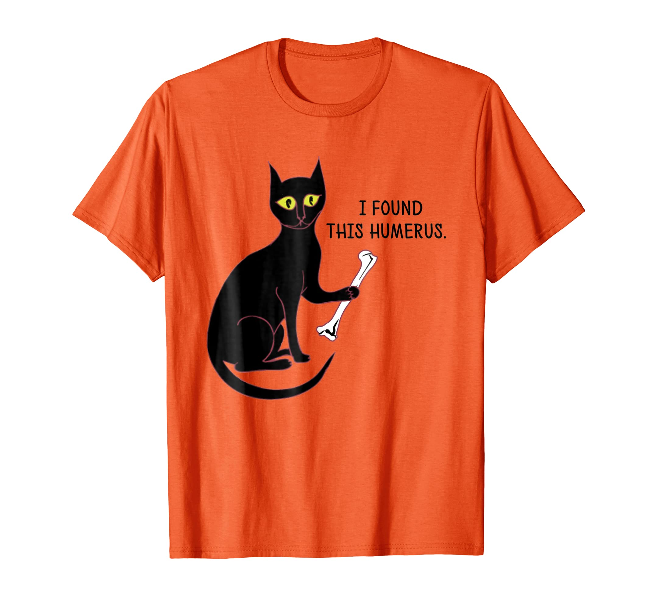 4867366c9 Amazon.com: I Found This Humerus Cats T Shirt Gift for Women Men: Clothing