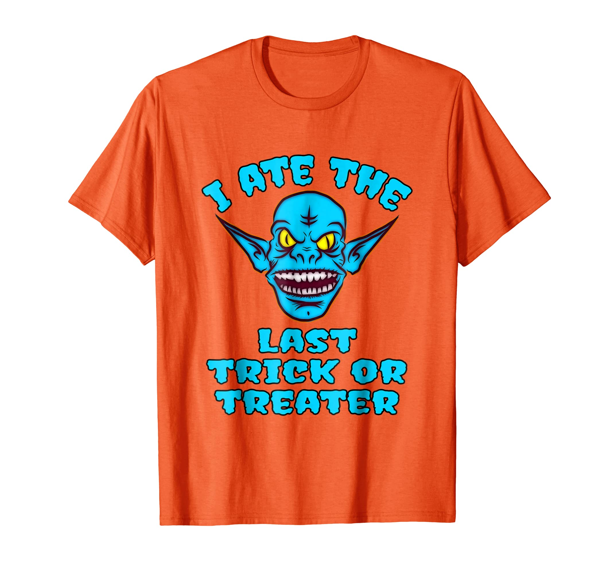 8c2baf0ca Amazon.com: Trick Or Treat Funny Scary Monster Shirt Perfect Costume:  Clothing