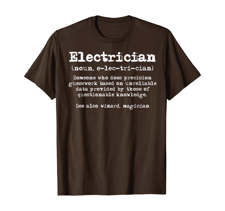 D/éfinition d/électricien T-Shirt Cadeaux d/électricien pour hommes