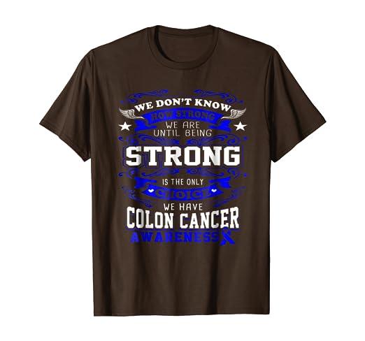 Amazon Com Colon Cancer Awareness Shirt Clothing