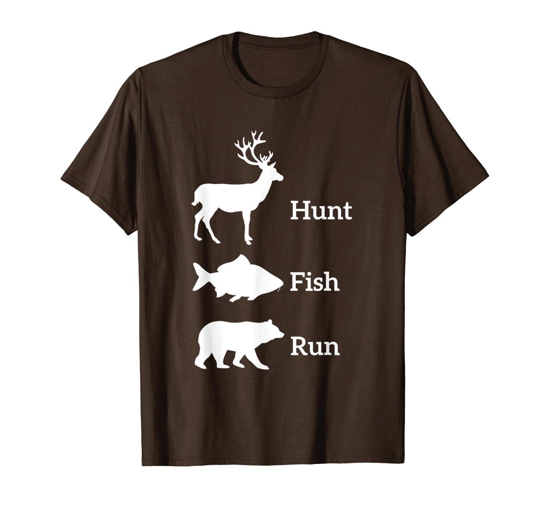 Funny Hunting Fishing Hunt Fish Run Bear Gift T-Shirt Unisex Tshirt