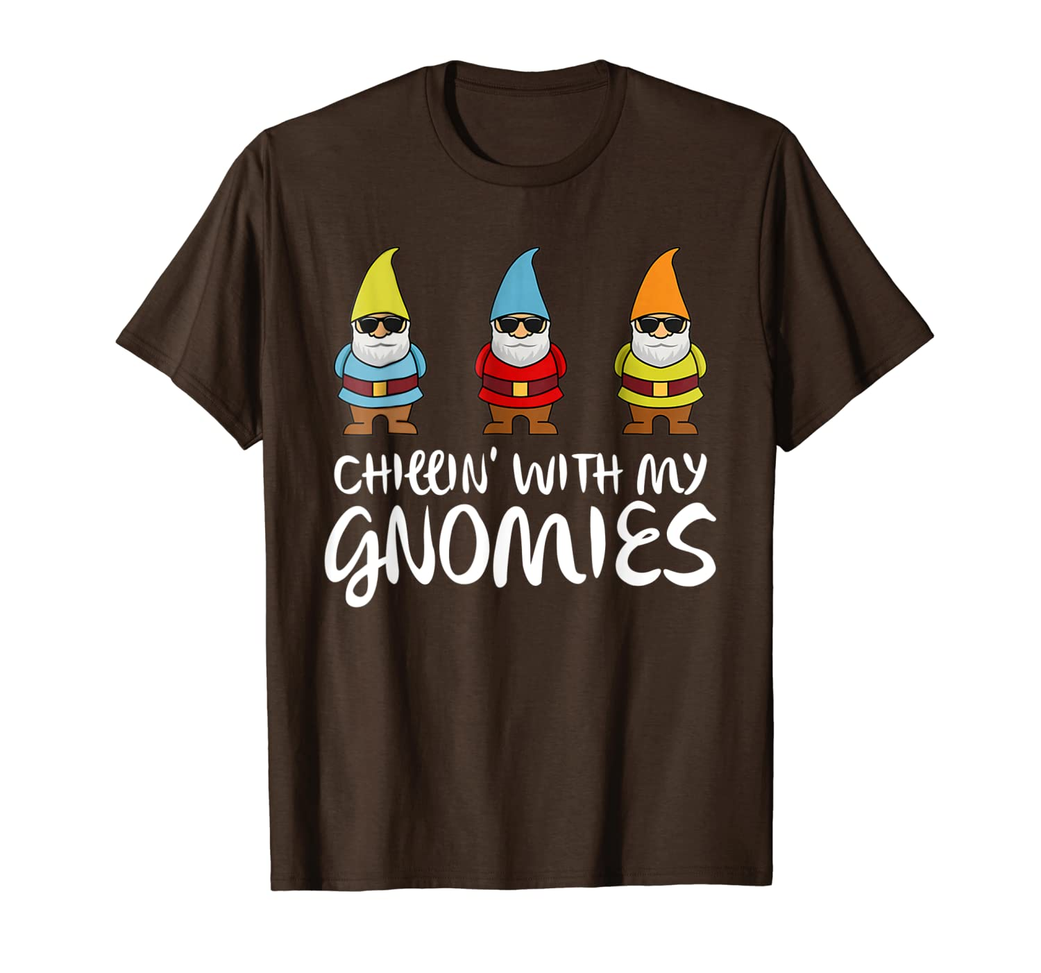 Chillin' With My Gnomies Garden Gnome Funny Christmas Gifts T-Shirt-TH
