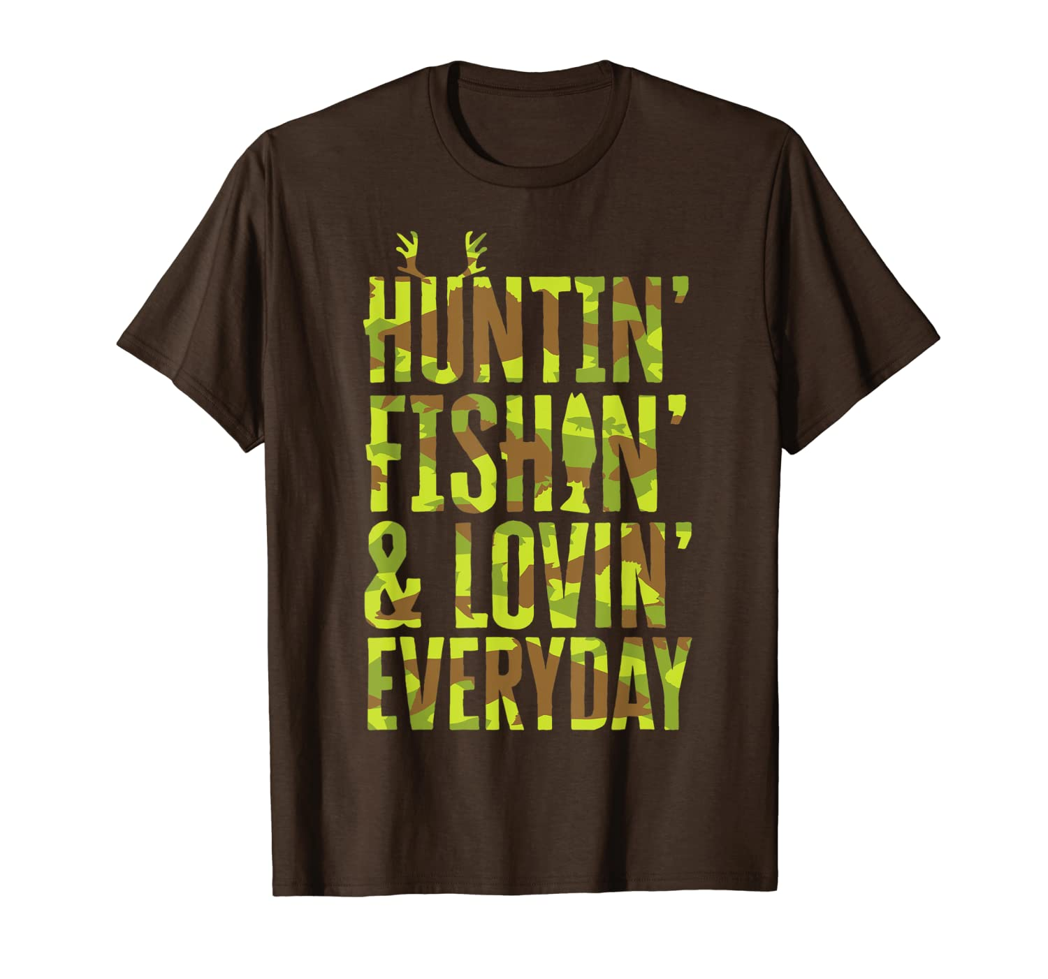 Hunting Fishing Loving Every Day For Dad, Fathers Day Camo T-Shirt Unisex Tshirt