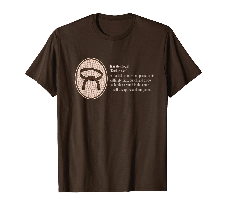 Karate Definition of Funny Design T-Shirt