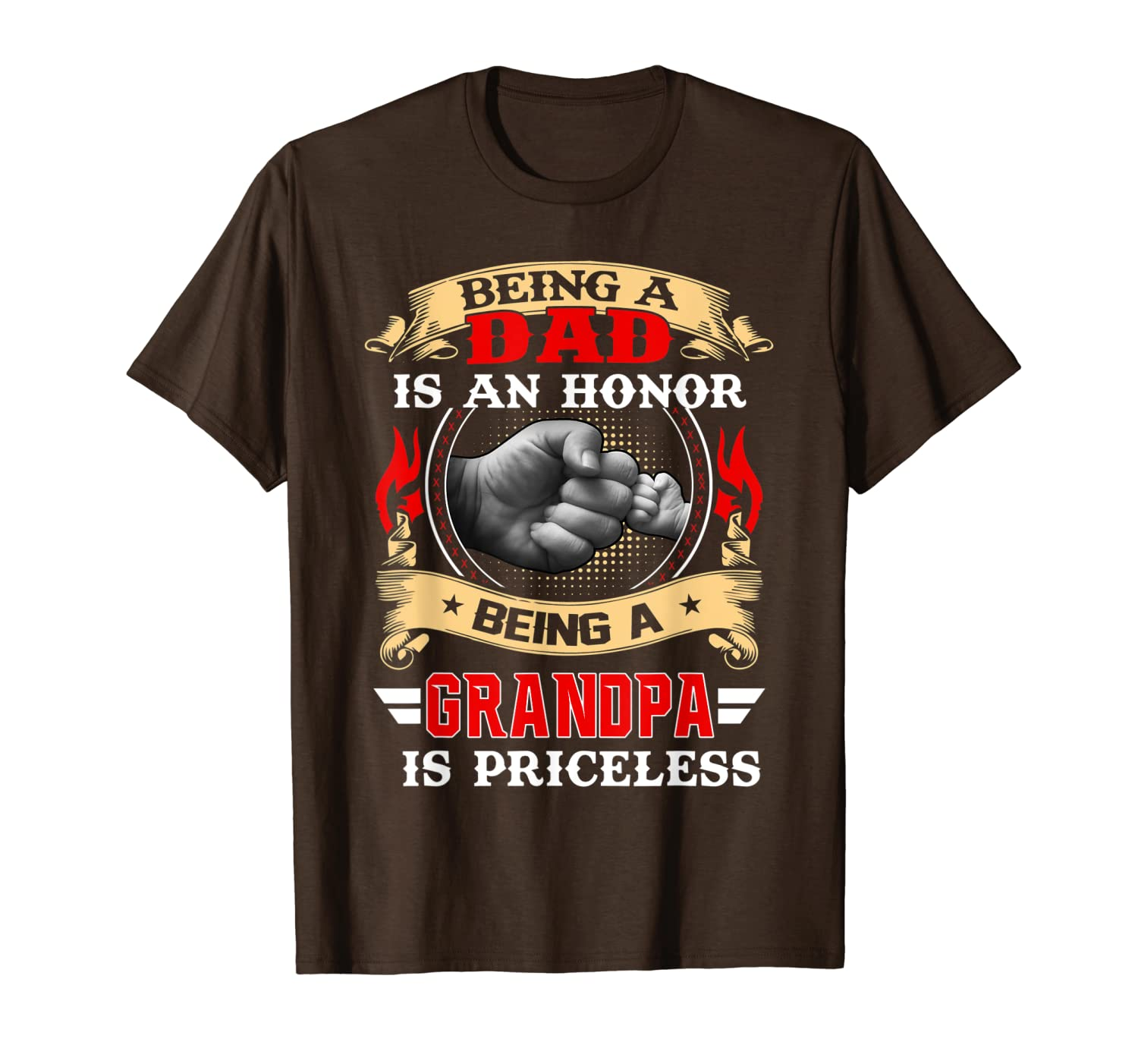 Being A Dad Is An Honor Being A Grandpa Is Priceless T-Shirt-TH