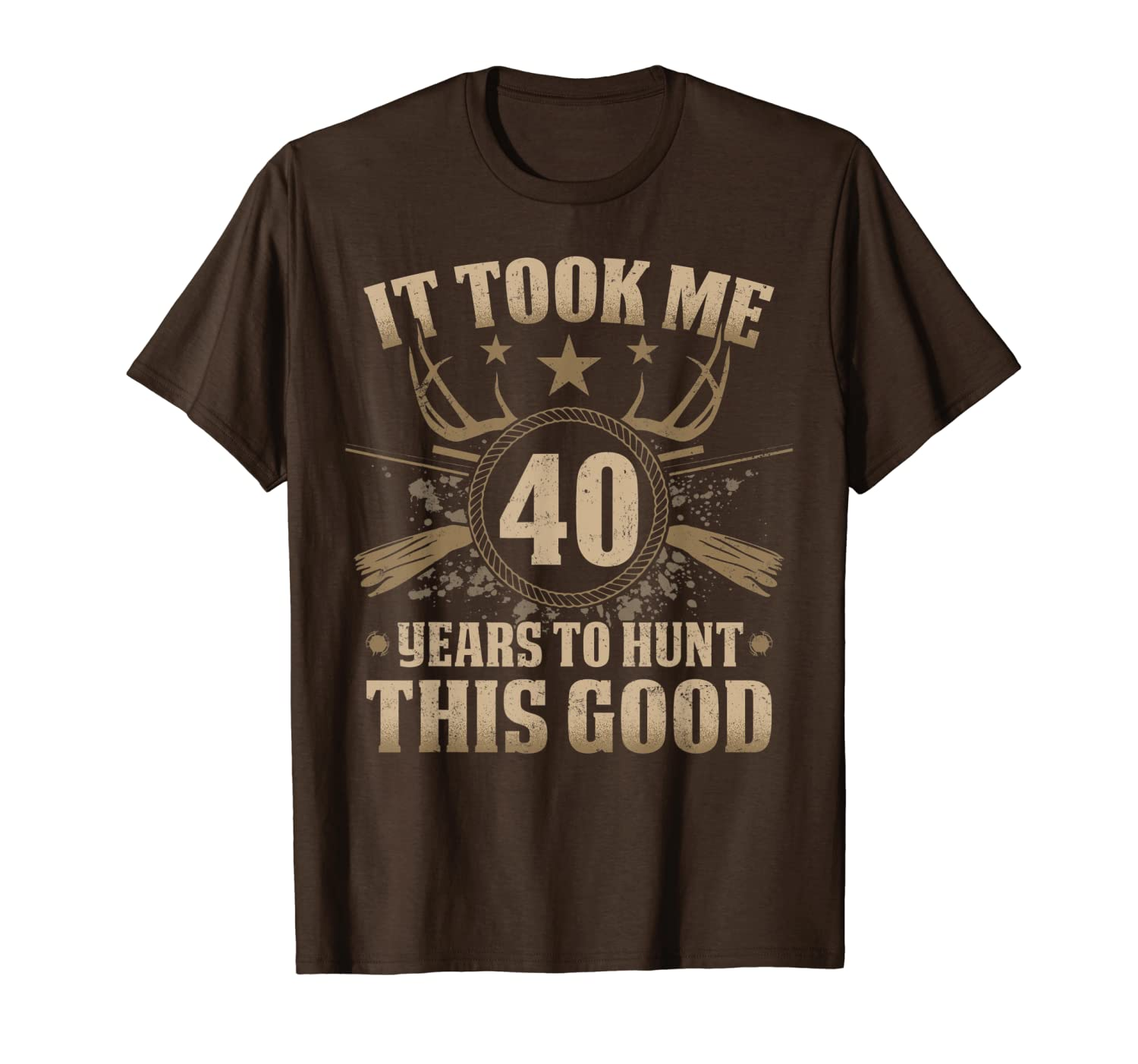 It Took Me 40 Years To Hunt Shirts Hunting 40th Birthday Unisex Tshirt