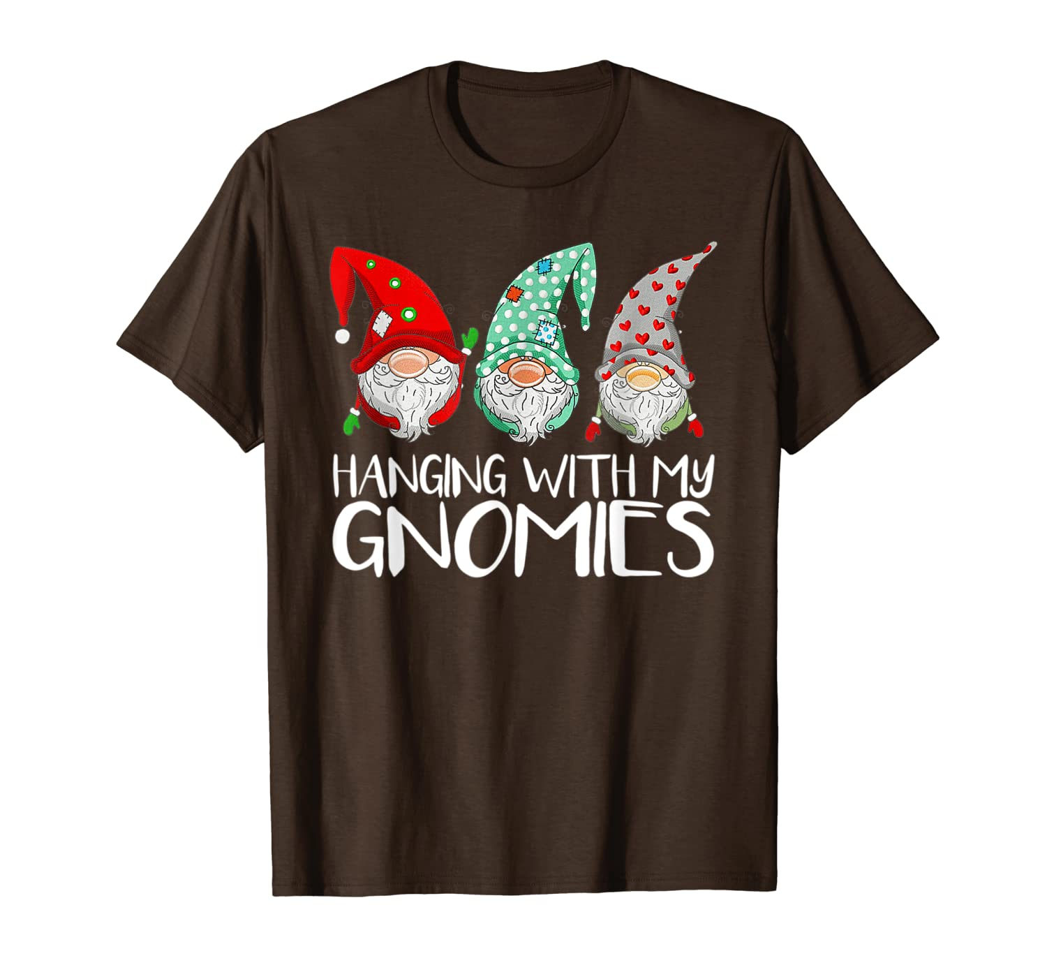Hanging With My Gnomies Christmas Garden Gnome Funny Gifts T-Shirt-TH