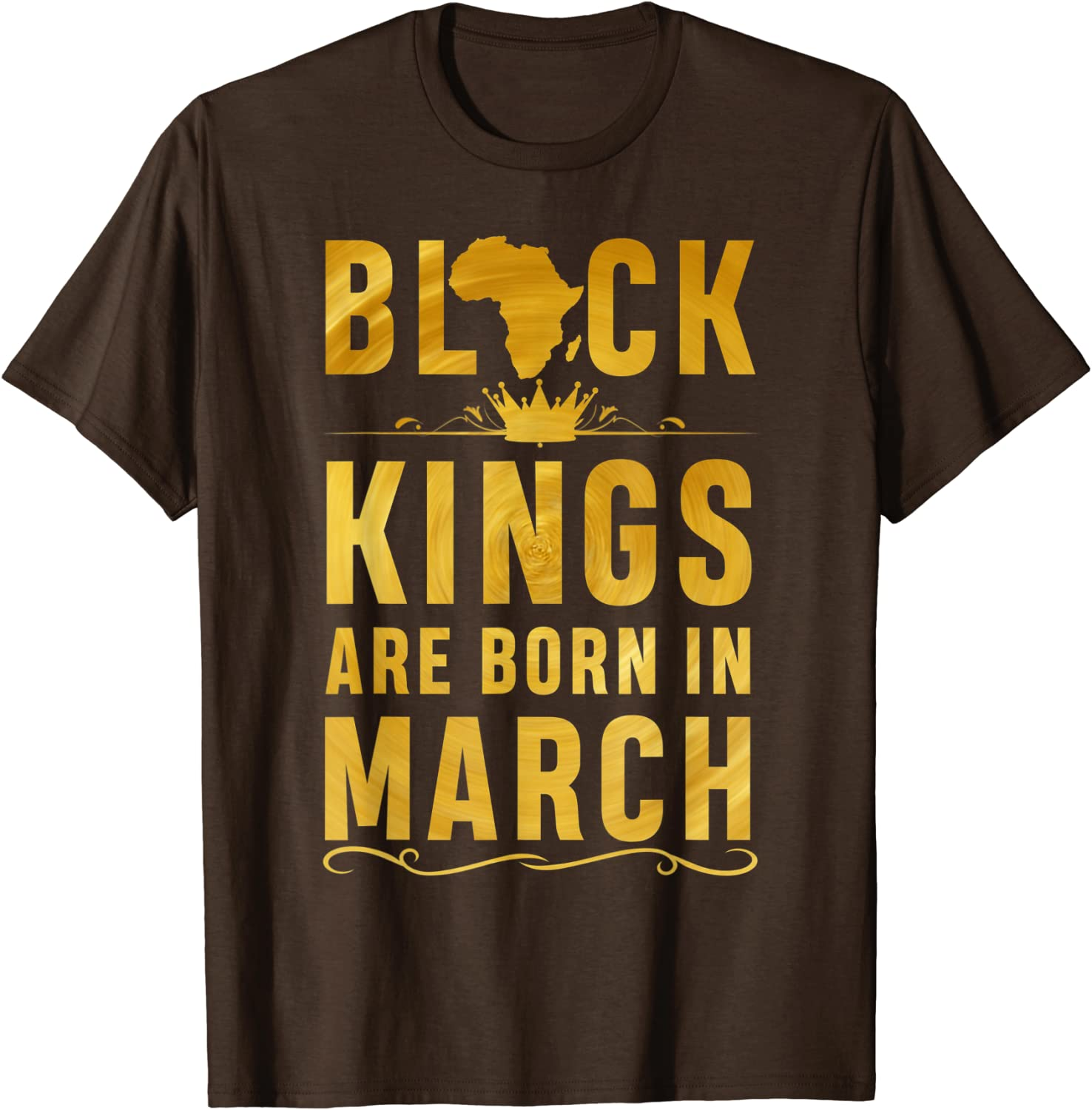 Kings Are Born In March Mens T-Shirt Birthday Gift Idea Royalty Prince King