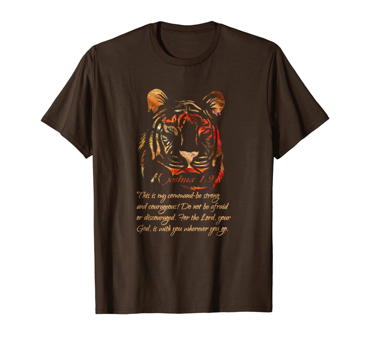 Christian Faith Scripture T-Shirt-Joshua 1:9 Be Strong Tiger-TH