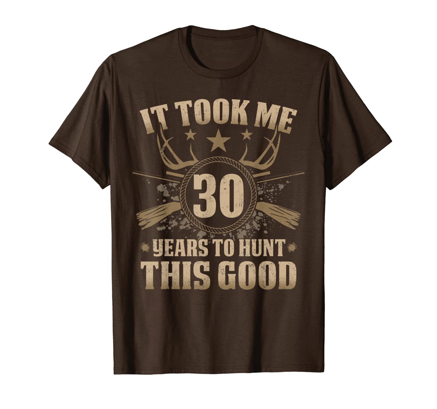 It Took Me 30 Years To Hunt Shirts Hunting 30th Birthday Unisex Tshirt