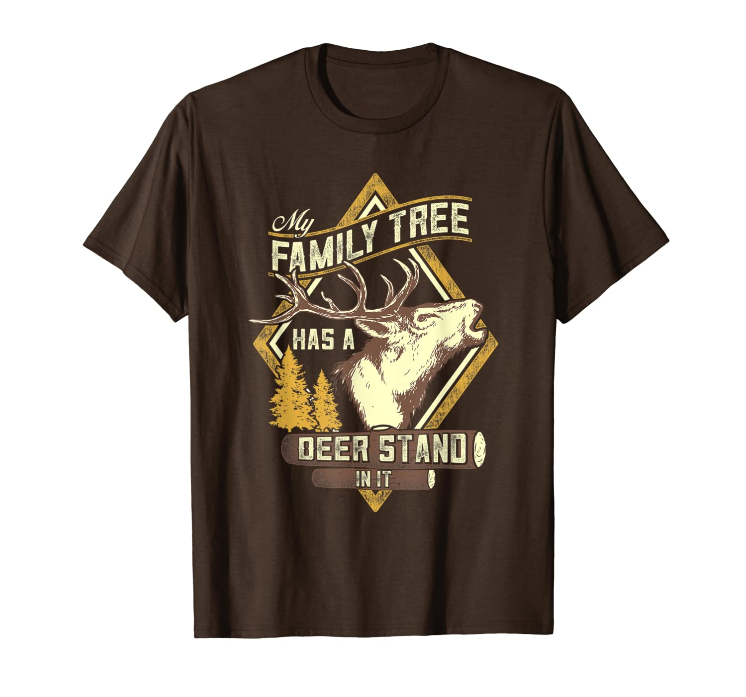My Family Tree Has A Deer Stand In It - Deer Hunting T-Shirt Unisex Tshirt