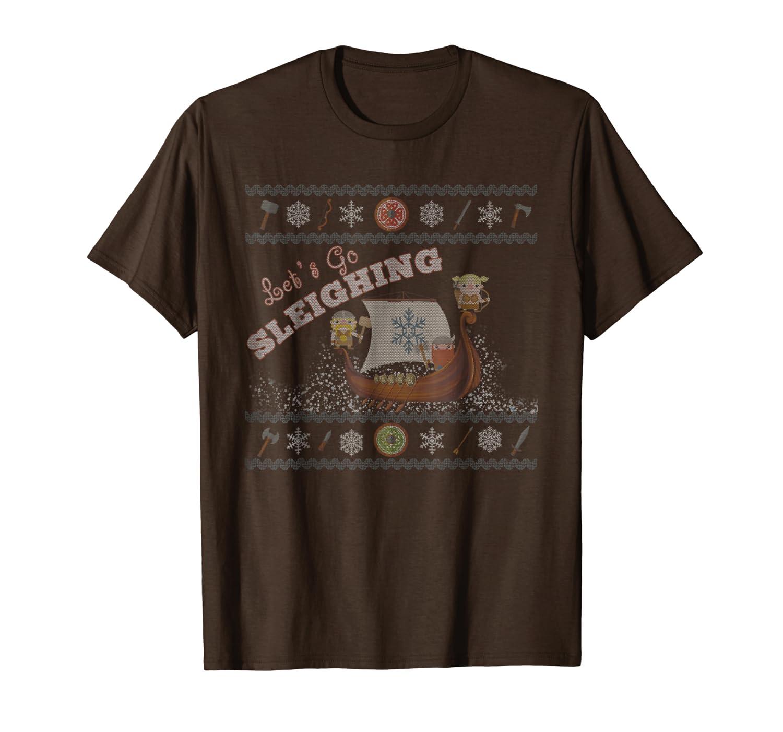Let's Go Sleighing - viking themed ugly Christmas shirt-TH