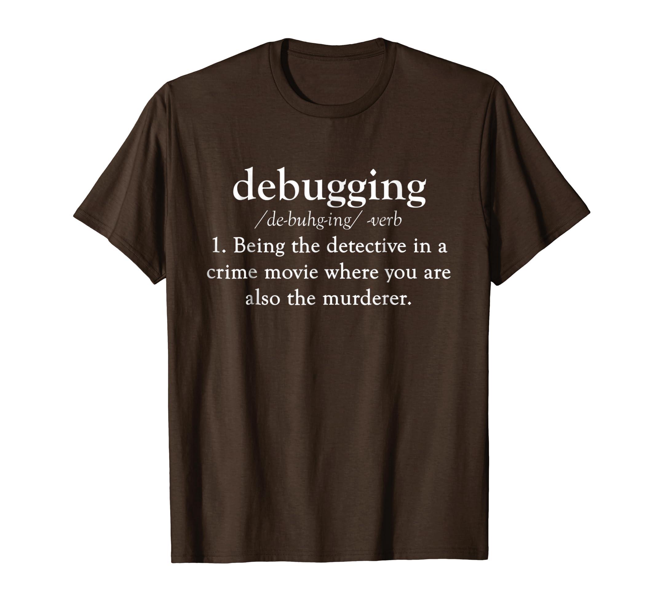 Amazon.com  Debugging Definition T-Shirt  a07265b525