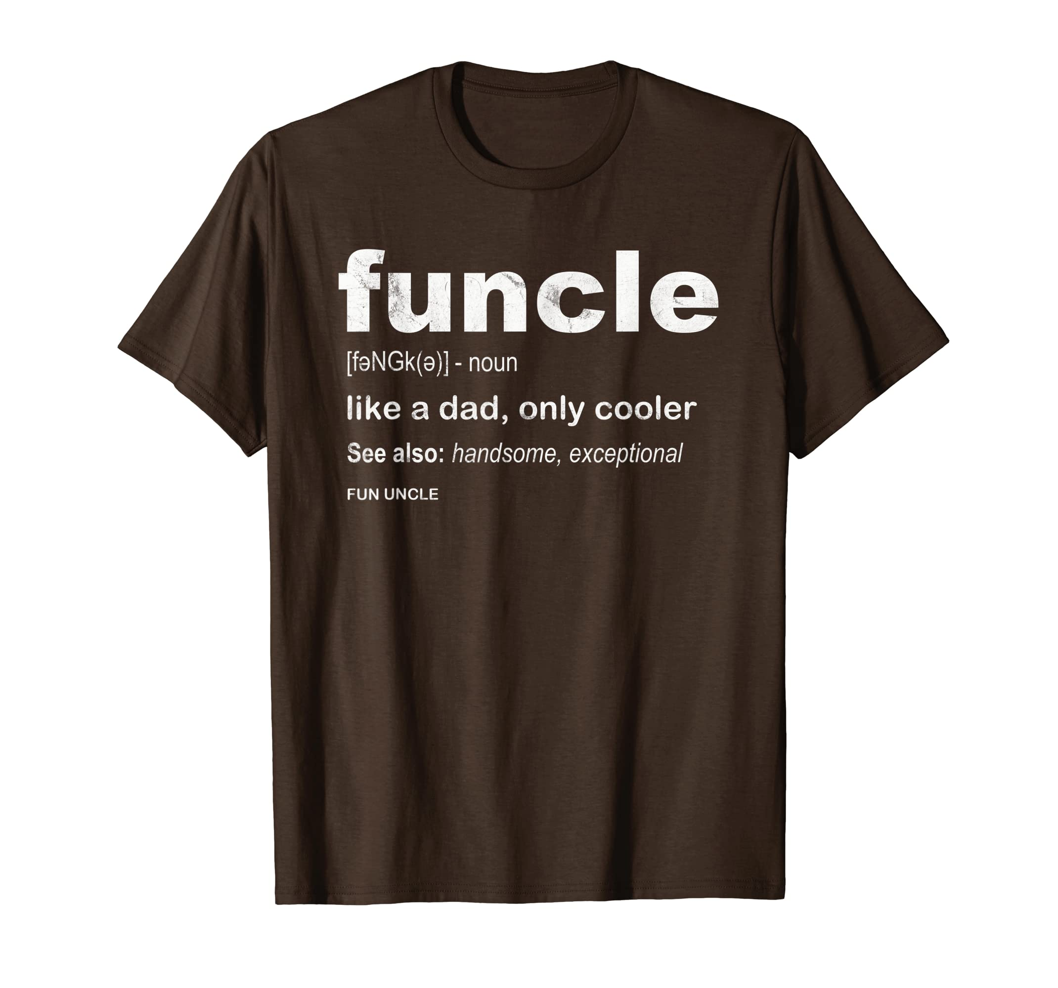 1192f8265 Amazon.com: Mens Cool Funcle Definition T-Shirt Funcle Shirt Funny Uncle  gift: Clothing