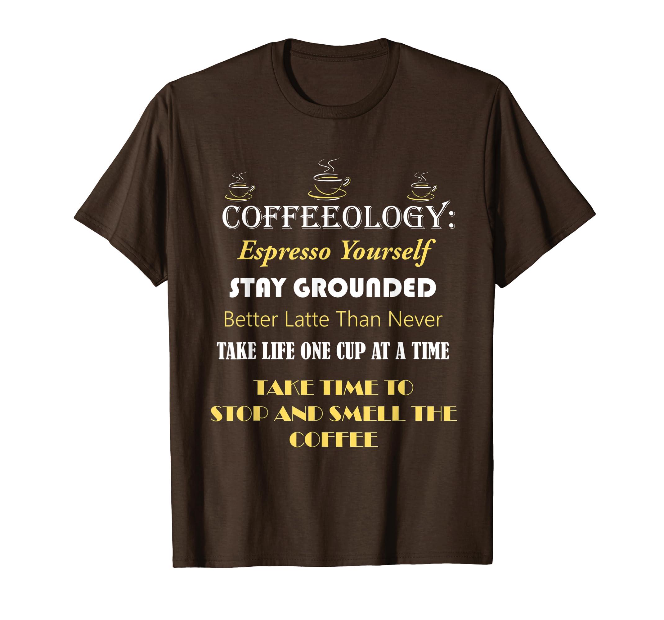 4da02ed77 Amazon.com: Coffeeology Funny Coffee Quotes T-shirt: Clothing