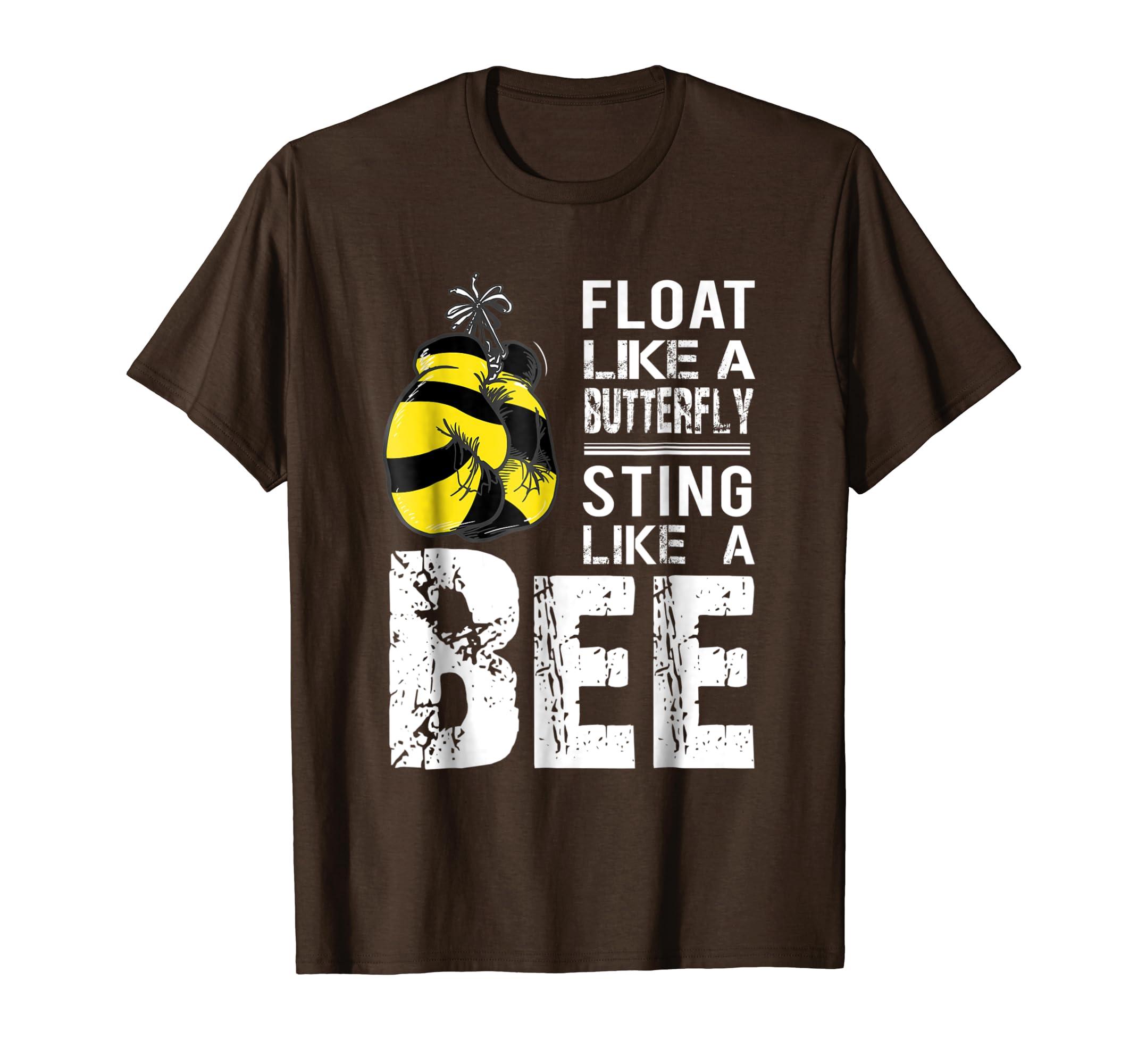 float like a butterfly sting like a bee t shirt-Teesml