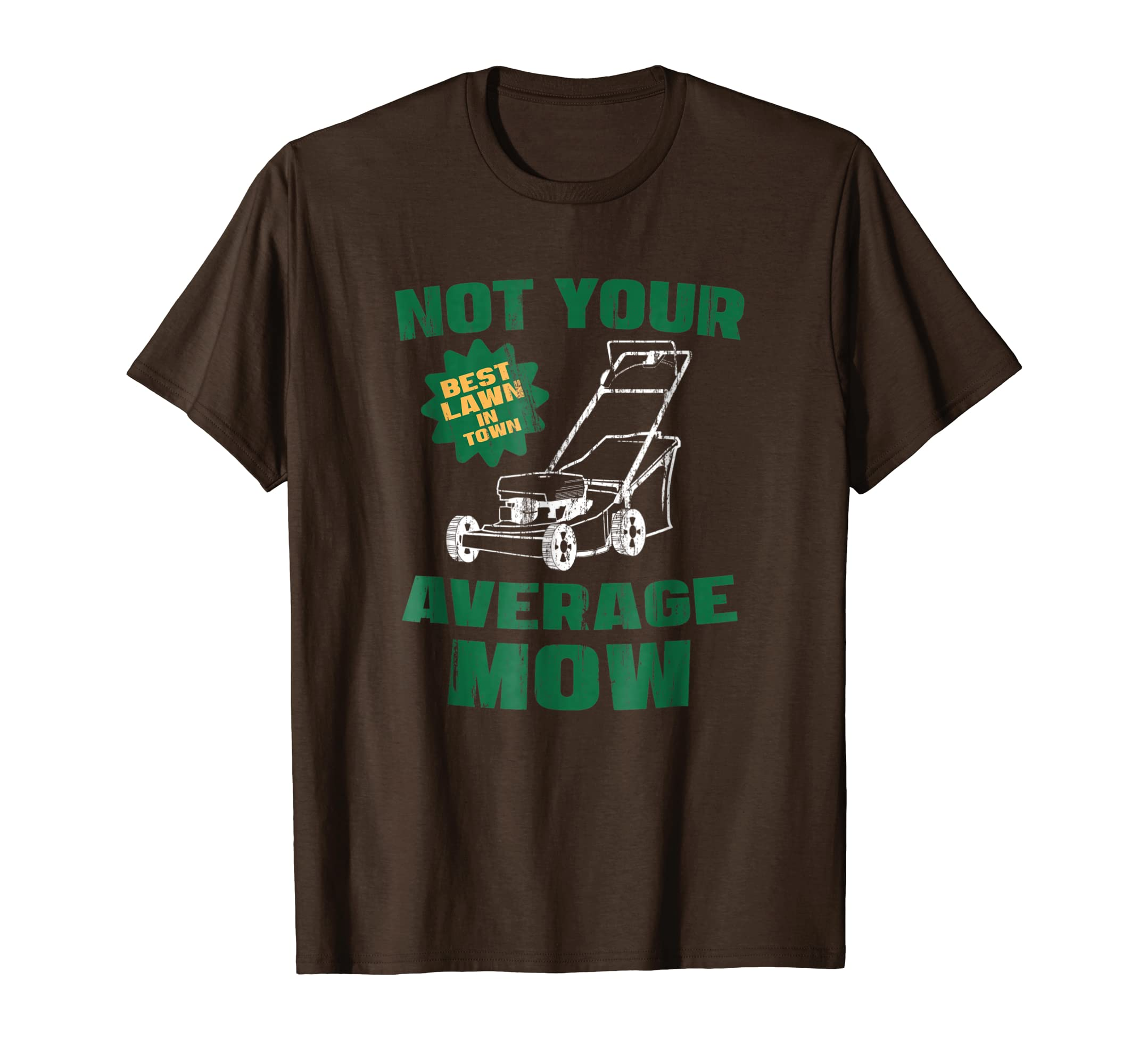 76cda9b0 Amazon.com: Mens Lawn Mower Landscaping NOT AVERAGE MOW Funny T Shirt:  Clothing