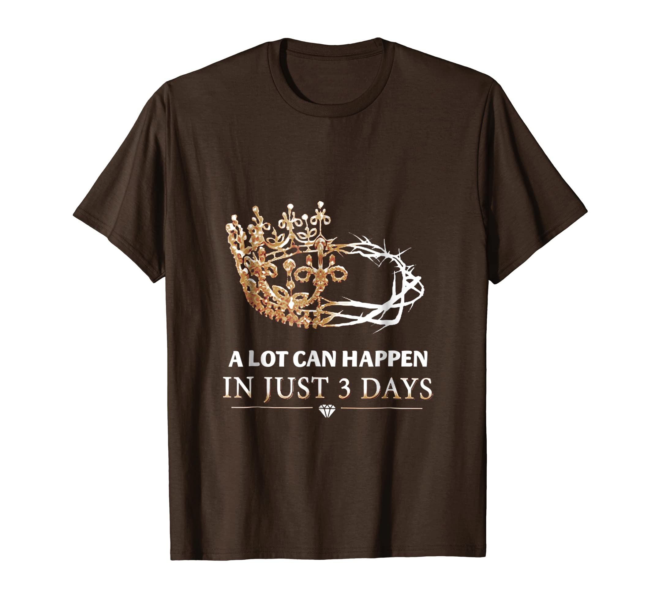 A Lot Can Happen In Just 3 Day T Shirt Christian Shirt-Colonhue