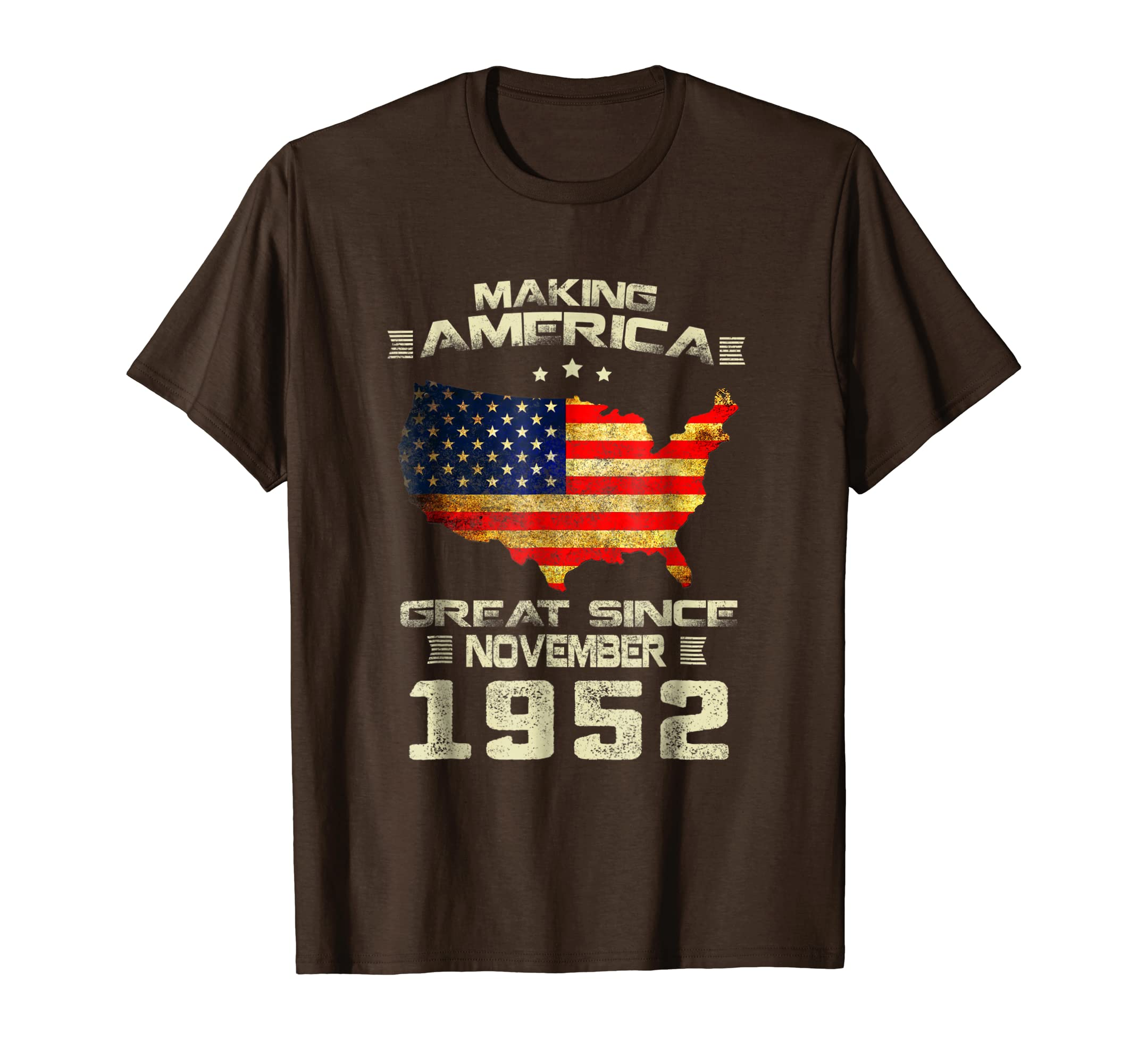 Making America Great Since November 1952 66th Birthday Gift-SFL