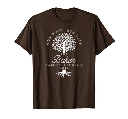 Our Roots Run Deep 2019 Baker Family Reunion Shirts T-Shirt