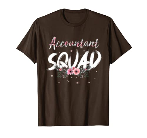 Accountant Squad Shirt Funny Accountant Team Cute Gift T-Shirt