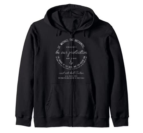 Prayer To St Michael Catholic Saint Gift Zip Hoodie
