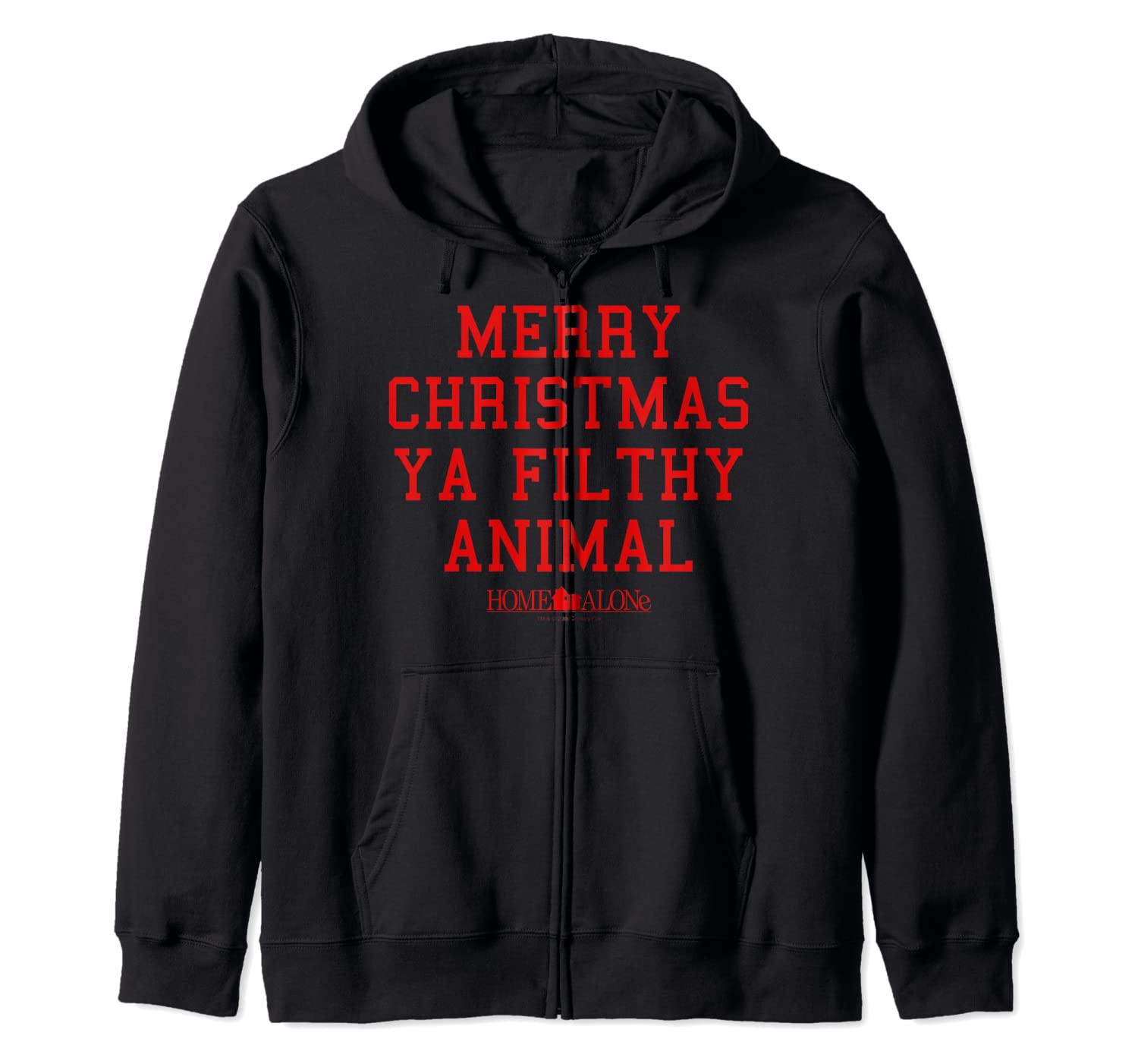 Home Alone Merry Christmas Ya Filthy Animal Text Stack Zip Hoodie