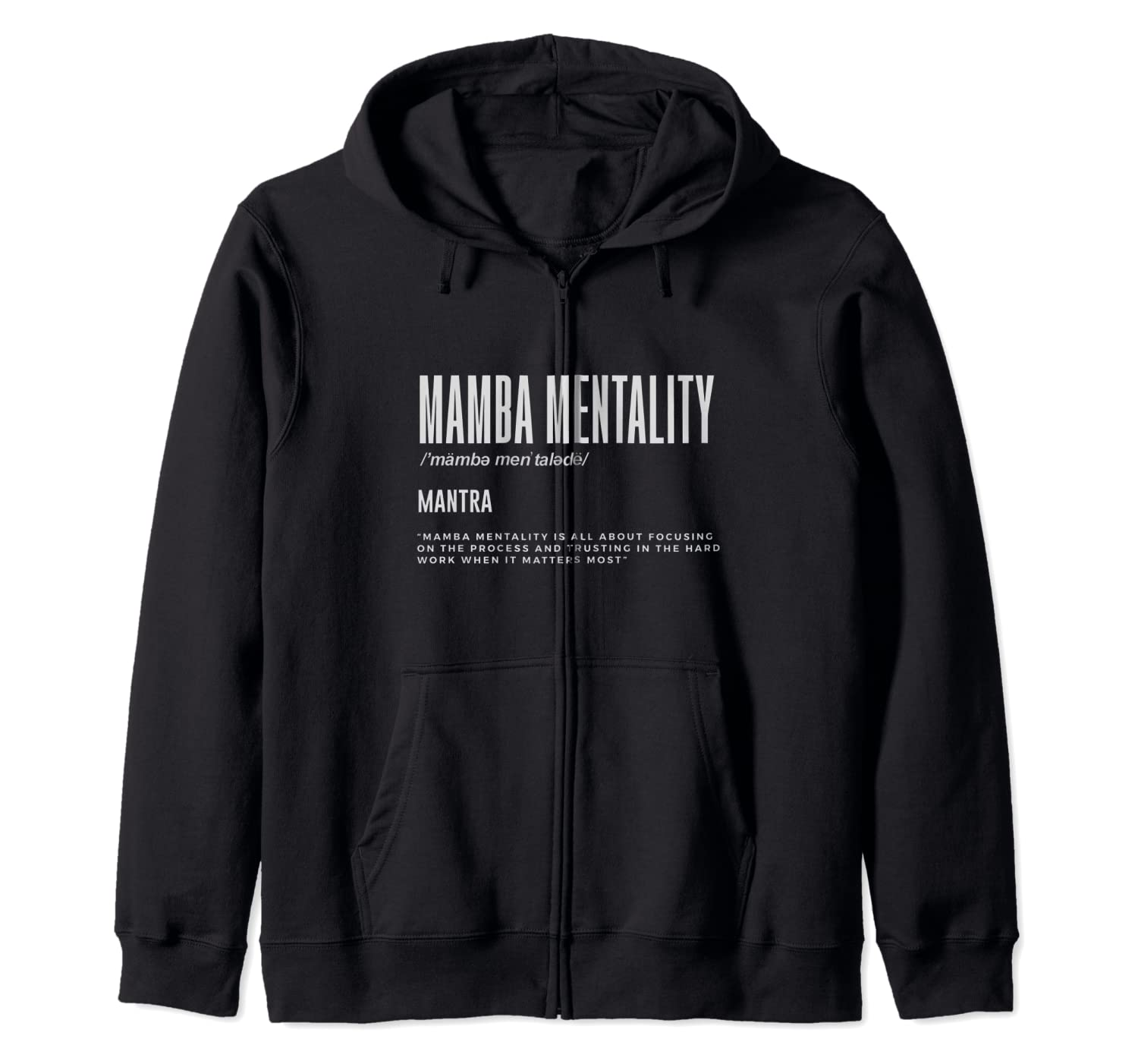 Mamba Mentality Motivational Quote Inspirational Definition Zip Hoodie