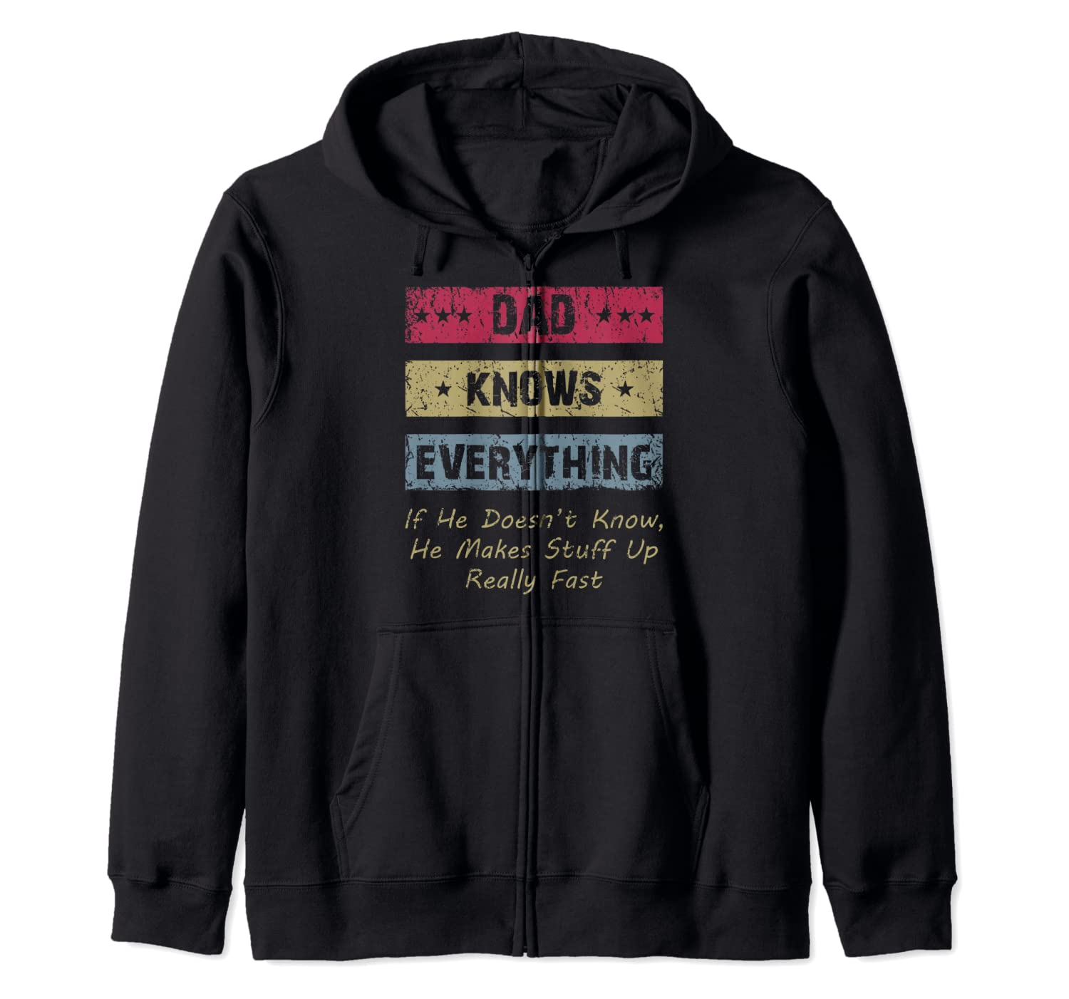 Vintage Dad Knows Everything Gift Dad Father Father's Day Zip Hoodie