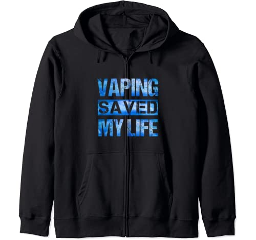 Vaping Saved My Life We Vape We Vote Blue Clouds Vaper Zip Hoodie