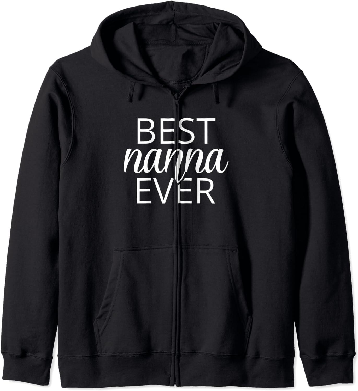 Grandma Sale SALE% OFF Nanna Shirt Gift Best Hoodie Zip Ever Popular brand in the world